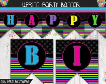 Glow in the Dark Party - Dance Party - Personalized Happy Birthday Banner Printable