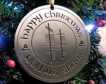 Ogham Happy Christmas (Nollaig Shona) Pewter Ornament