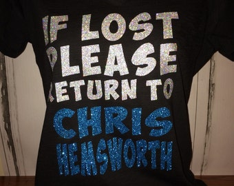 If Lost Please Return To Chris Hemsworth Ladies Bling Shirt