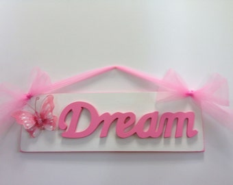 Girls Dream Sign with Butterfly Bedroom Wall Decor Hot Pink and White Dream Girl Room Decor
