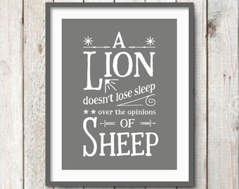 Inspirational Quote for Boys, Inspirational Quote Print, Wall Quote, Quote Print, Dorm Decor, A Lion Doesn't Lose Sleep