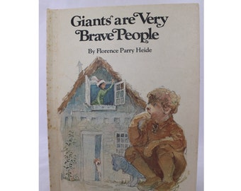 Giants are Very Brave People by Florence Parry Heide, Charles Robinson, 1970, Vintage Picture Book, Vintage Children's Book