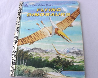 A Little Golden Book, Flying Dinosaurs by Steven Lindblom, Christopher Santoro, 1990, Vintage Picture Book