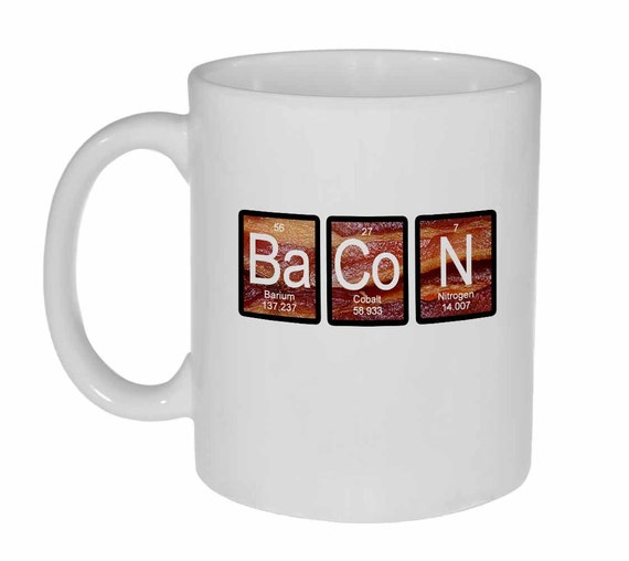 Bacon On Bacon Periodic Table Of Elements Mug Funny White