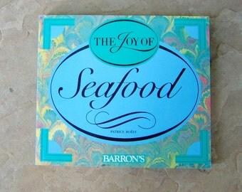 Seafood Cookbook, The Joy of Seafood cookbook by Patrice Boely, Vintage Cookbook, 1988 Joy of Seafood Cook Book