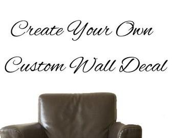 Custom Wall Stickers, Any Font , Any Size
