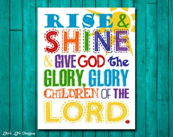 Rise and Shine & Give God the Glory Sign. Childrens Decor. Christian Decor. Christian Wall Art. Christian Nursery. Children of the Lord.