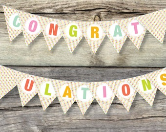 Congratulations Instant Printable Bunting - Instant Download DIY - Party Bunting, Banner, Garland, Pennants. School, College, Baby Shower.