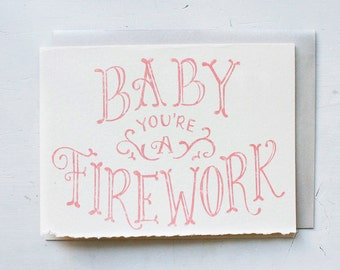 Baby You're A Firework - Hand Lettered Greeting Card