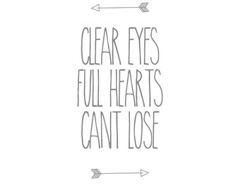 Friday Night Lights INSTANT DOWNLOAD PRINTABLE 8x10 Wall Decor Grey White Arrows Art Clear Eyes Full Hearts Can't Lose