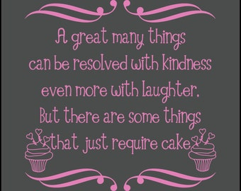 Kindness quote - kitchen quote/ bakery quote/ bakery wall decal/ cupcake decor/ vinyl wall decal/ inspirational quote/ kindness love cake