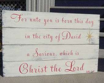 For Unto You Is Born This Day Hand Painted Sign