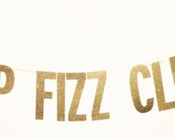Pop Fizz Clink Banner, Wedding Decoration, Champagne Banneer, Bridal Shower, Bachelorette Party Decor