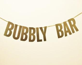Bubbly Bar Banner - Wedding Decoration, Bridal Shower, Bachelorette Party, Party Banner