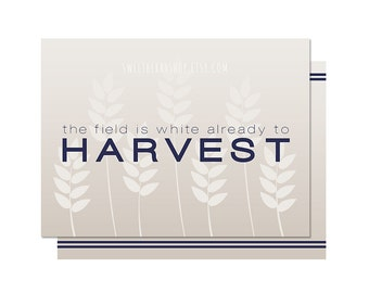Navy The Field Is All White Already to Harvest | Missionary Note Card/ Journal Card