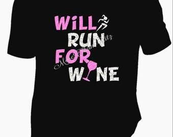 Will Run For Wine T Shirt