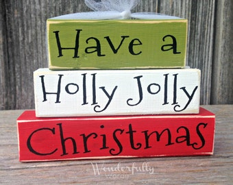 Have a Holly Jolly Christmas wood stacker