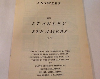 Vintage Questions and answers on Stanley Steamers, 1920. Motor Scrapbook