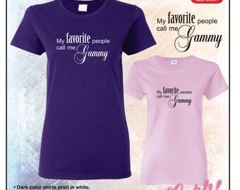 My favorite people call me Gammy tshirt • Ladies #5000L
