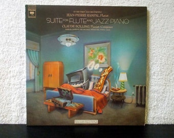 Suite for Flute and Jazz Piano. Claude Bolling, Jean-Pierre Rampal. 1975 Columbia Masterworks vintage vinyl LP 33. French Jazz Pianist