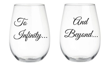 To Infinity and Beyond Couples Wine Glasses