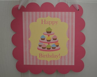 Cupcake Theme Happy Birthday Door Sign - Cupcake Party - Cupcake Door Sign - Welcome Sign