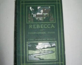 Antique Vintage 1903 1st edition of Rebecca of Sunnybrook Farm by Kate Douglas Wiggin