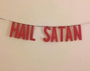 Hail Satan Handmade Banner