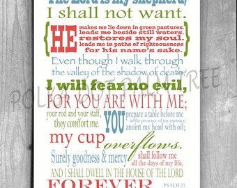 INSTANT DOWNLOAD Psalm 23 The 23rd Psalm The Lord Is My Shepherd Bible Verse Encouraging Scripture Word Art Wall Art 8 x 10 Printable PDF
