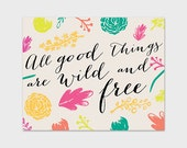 Quote Art Print 8x10 Printable Instant Download, All Good Things are Wild and Free, Floral Wall Art, Folk Art