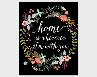 Home Is Wherever I'm With You Printable 8x10 Art Print Black Floral Wall Decor Floral Quote Printable Art Folk Art Floral Print Paper Canoe