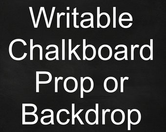 Writable Peel and Stick Chalkboard Photography Backdrop or Prop - Use standard or liquid chalk to write on blackboard background