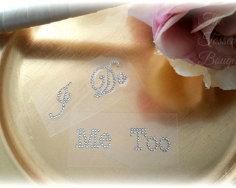 I Do Sticker,Me Too,Silver,Pink,Rhinestone,Wedding Shoe Sticker,Bridal Shoe Sticker,Shoe Decal,Shoe Applique,Something Blue,Photo Prop