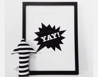 A4 print monochrome black and white speech bubble 'yay'