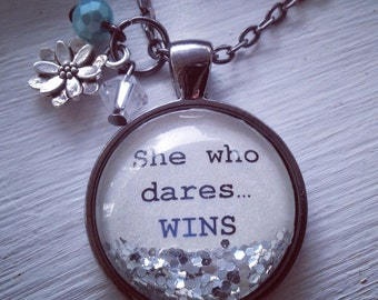 She who dares...wins glitter pendant message necklace