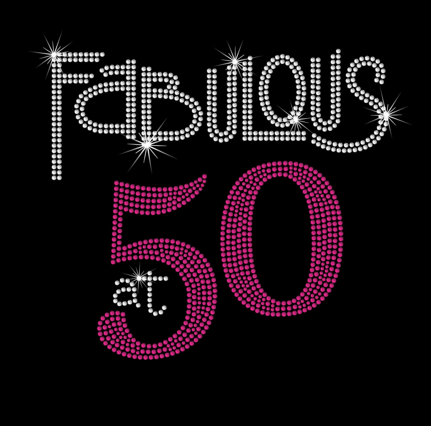 50 Abd Fabulou: Fabulous At 50 Hot Fix Rhinestone Bling Iron On Heat Transfer
