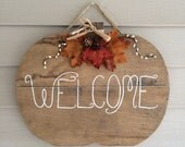 Wood Pumpkin Welcome Sign