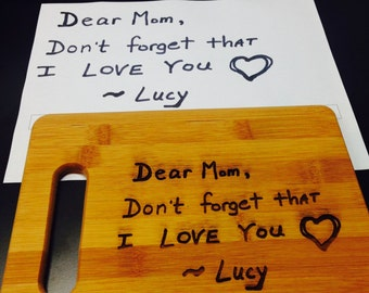 Your HANDWRITTEN MESSAGE engraved on this CUTTING board!