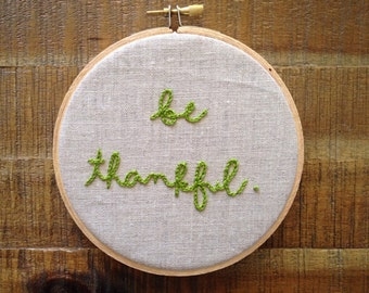 be thankful. embroidery hoop