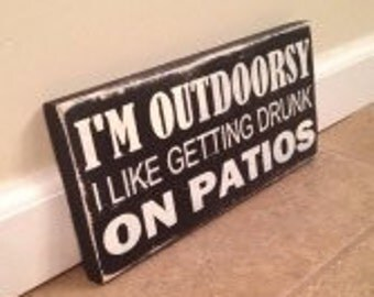 Drunk On Patios - wood wall art