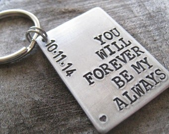 Custom Hand Stamped Key Chain - Personalized Aluminum Keychain with Heart and Date - Anniversary Keychain - Forever Be My Always