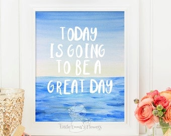 Motivational quote art Positive Art Quote Print wall decor inspirational quotes nursery decor printable Kids Wall Art  a great day print 144