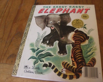 "Vintage Little Golden book, ""The Saggy Baggy Elephant"", copyright renewed 1974, Vintage Childrens book"