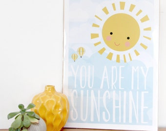 You are my sunshine, Happy sun, Art print - home decor - A3 - 11 x 16 inch, motivational print