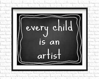 Every Child is an Artist Print | 8x10 Printable Art Print | Chalkboard Printable | Nursery Printable | Instant Download Printable