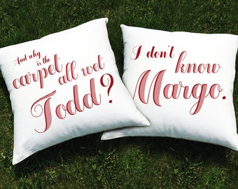 Christmas Vacation Movie Throw Pillow Cover SET (2 cases) - Why is the Carpet All Wet Todd? I Don't Know Margo - Funny Holiday Pillows