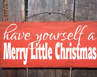 Christmas decor, Christmas decoration,  Have Yourself A Merry Little Christmas Sign, Merry Christmas