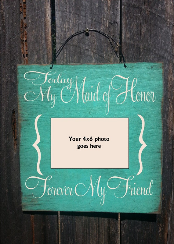 Maid of honor gift, Maid of Honor Picture Frame, Wedding Gift, Rustic picture frame, bridal party gift, maid of honor, 61