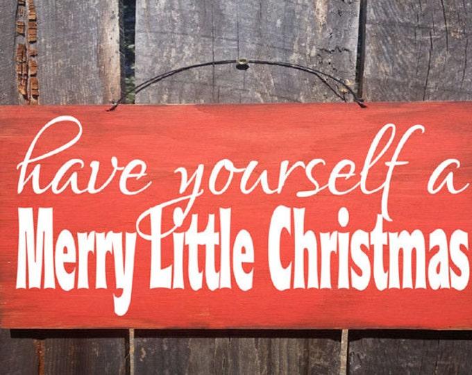 Christmas decor, Christmas decoration,  Have Yourself A Merry Little Christmas Sign, Merry Christmas