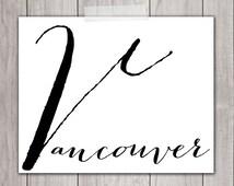 Vancouver BC - 8x10 Vancouver Art, Vancouver Print, Printable Home Decor, Wall Art, Printable Art, British Columbia, Typography